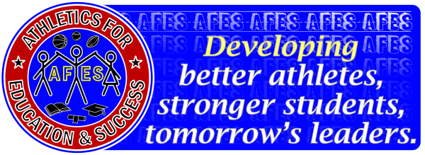 AFES-Developing better athletes, stronger students, tomorrow's leaders